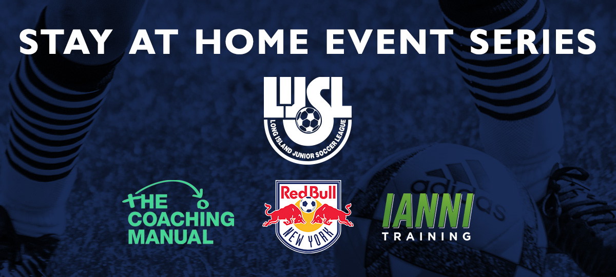 Long Island Junior Soccer League Launches Soccer at Home Initiatives