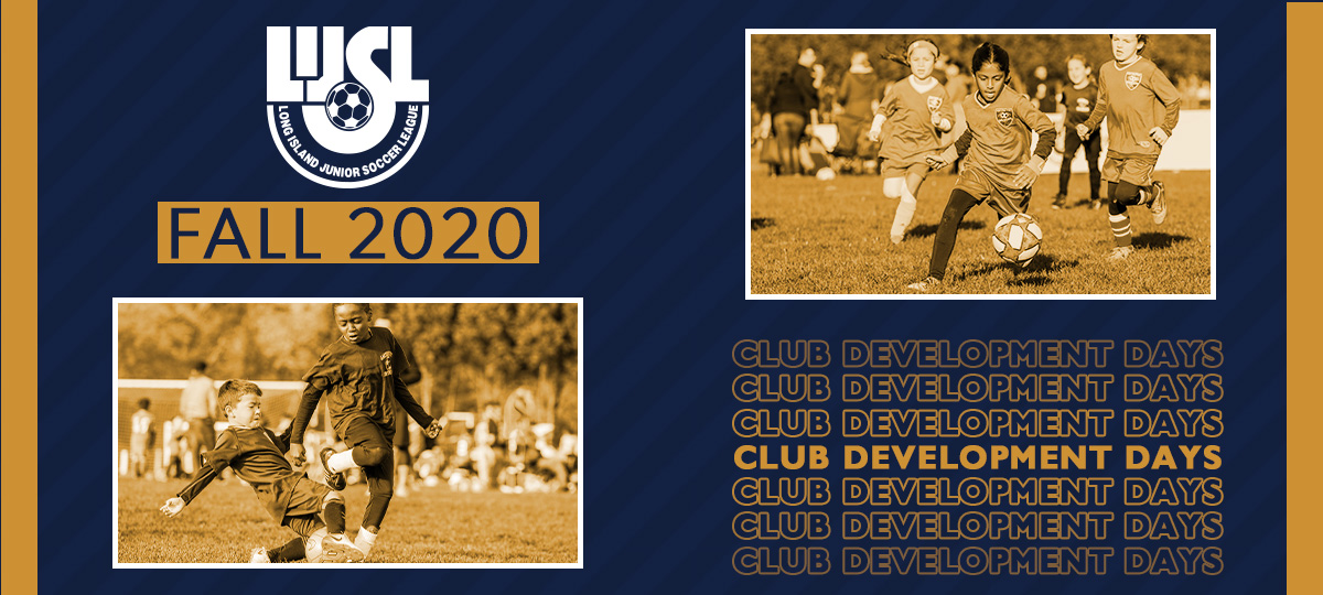 LIJSL Announces Dates for Fall 2020 Club Development Days